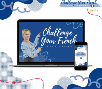 CHALLENGE YOUR FRENCH KURS ONLINE